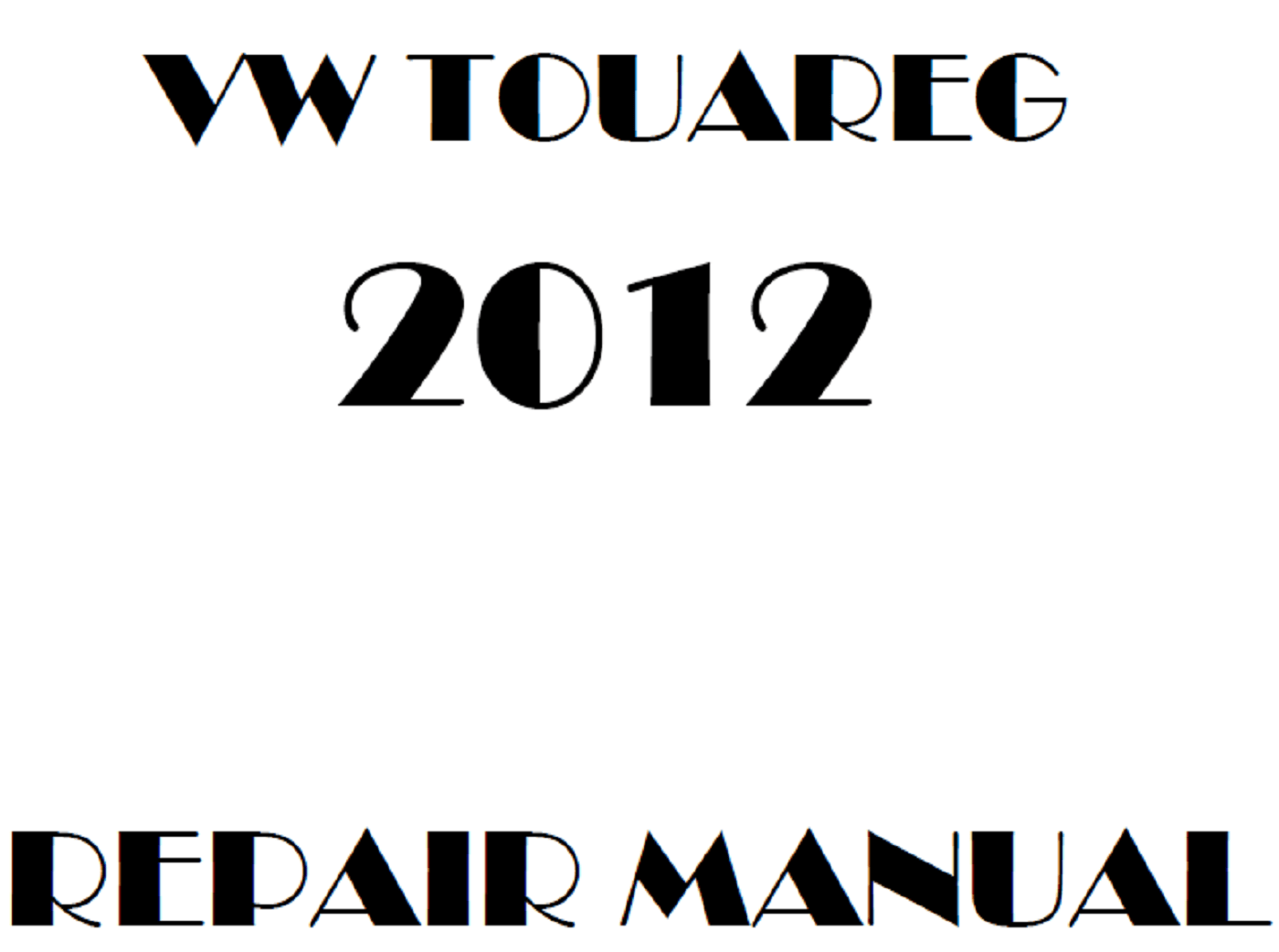2012 Volkswagen Touareg repair manual