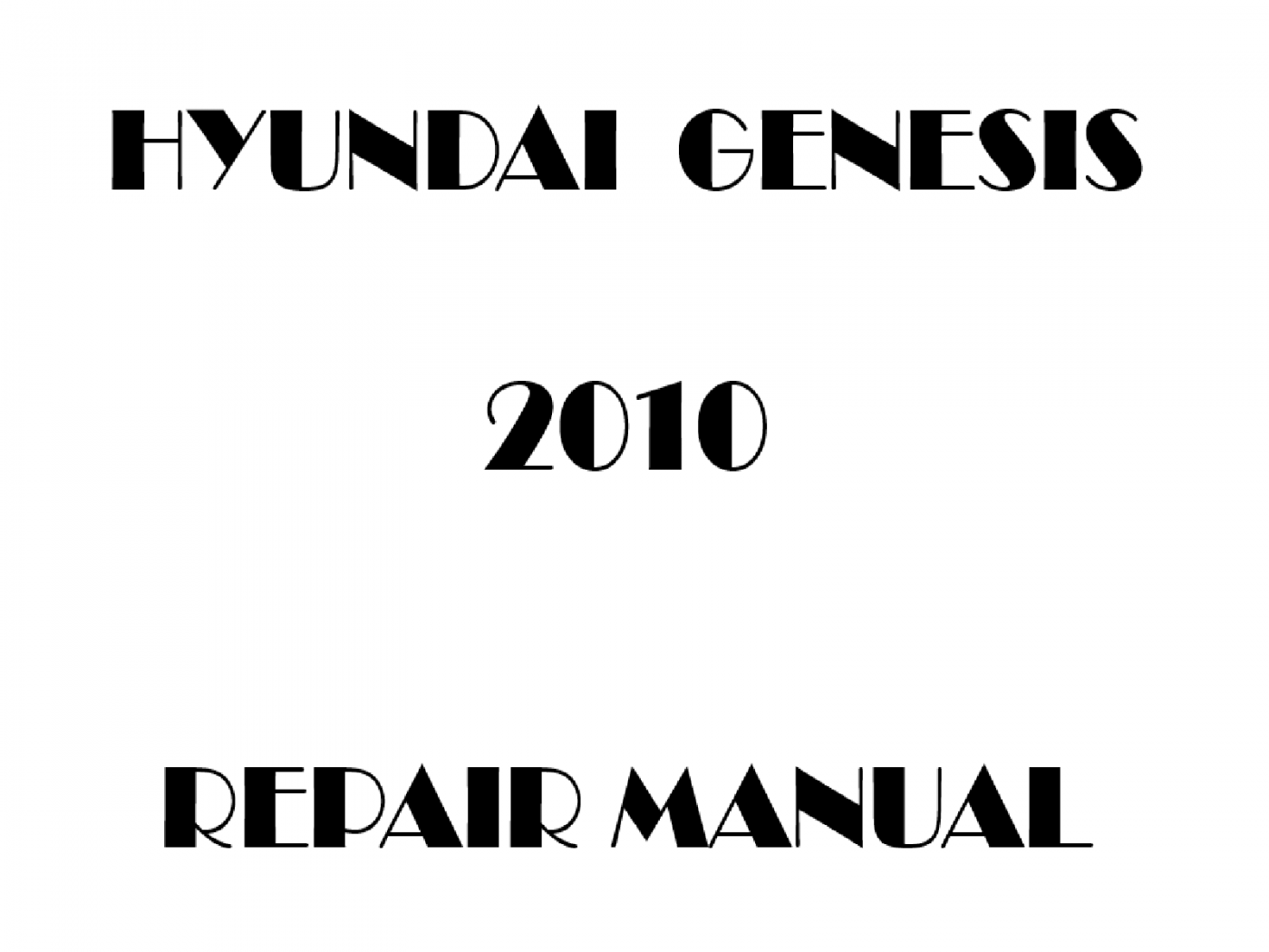 2010 Hyundai Genesis repair manual