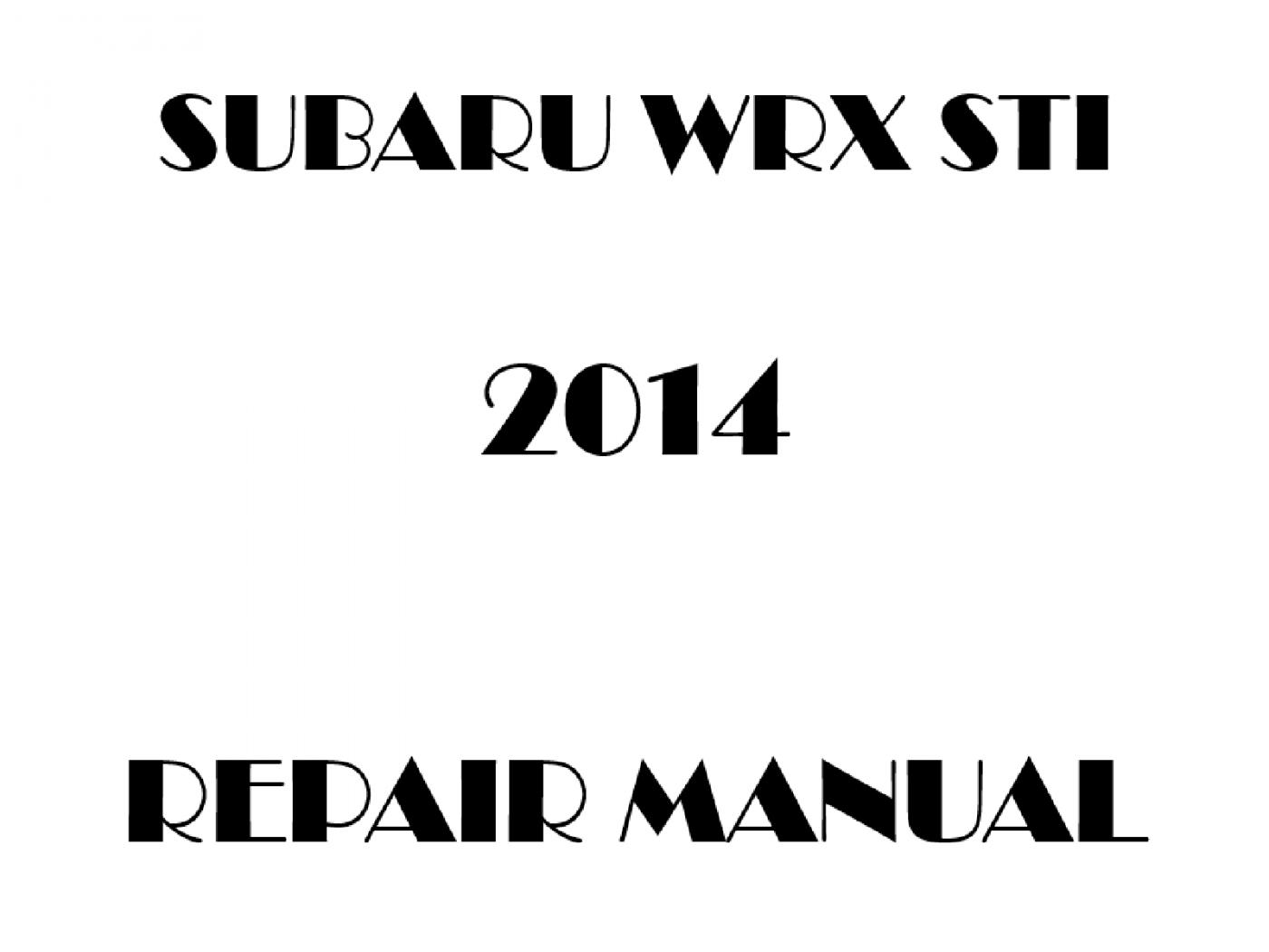 2014 Subaru Impreza WRX STI repair manual