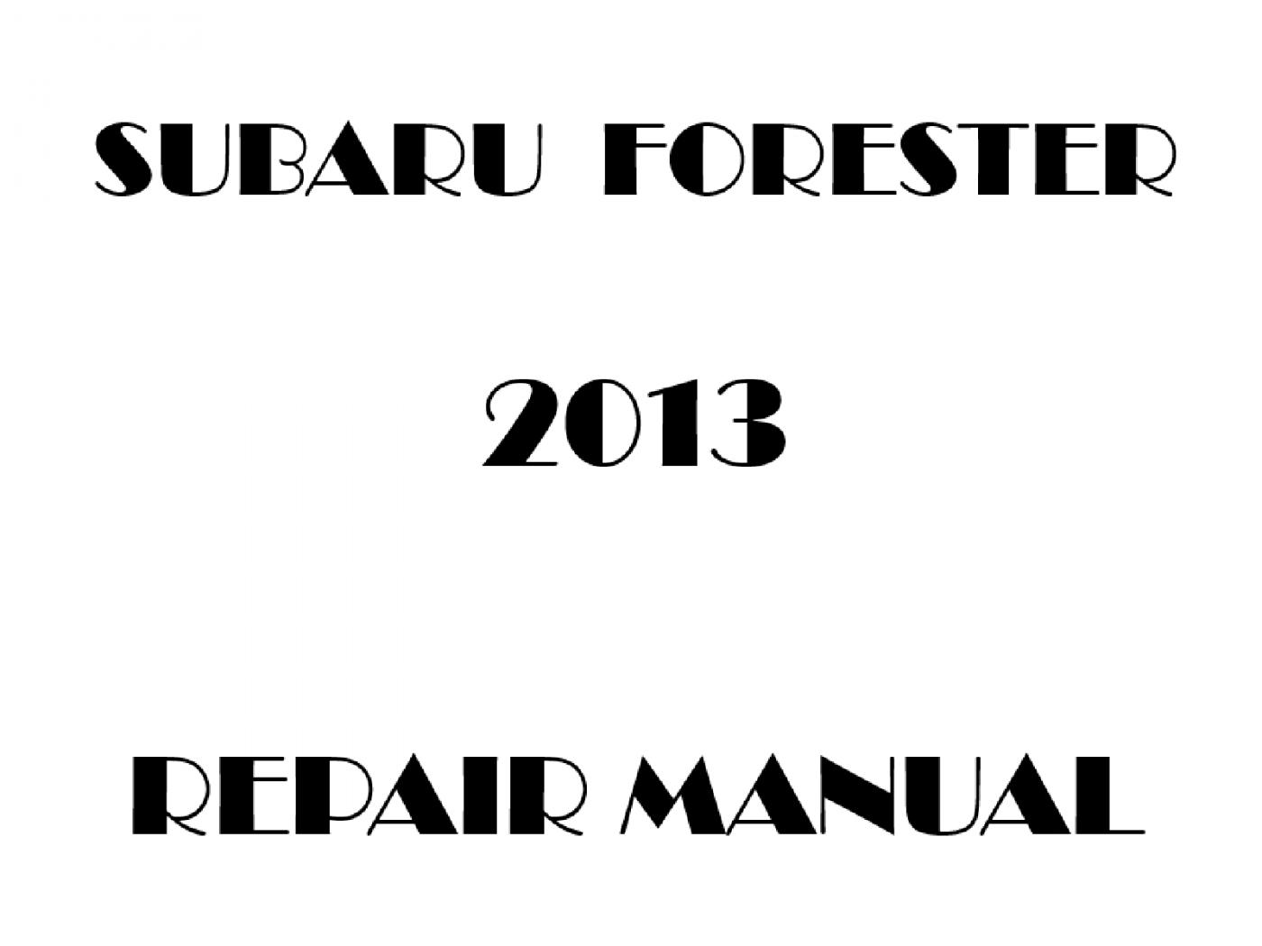 2013 Subaru Forester repair manual