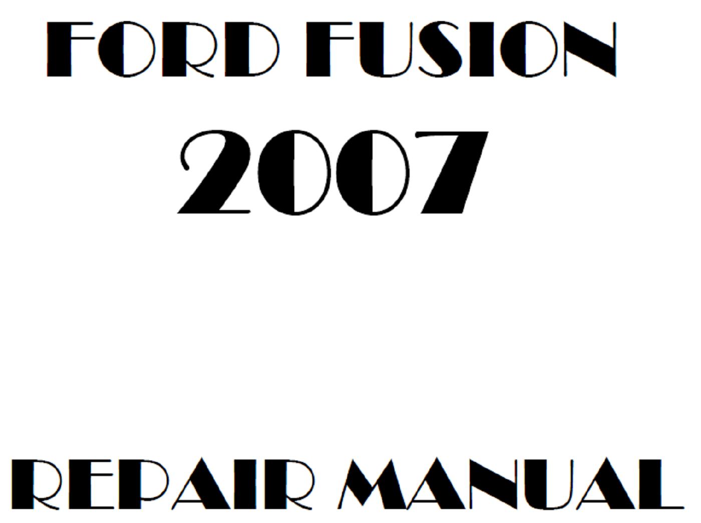 2007 Ford Fusion repair manual