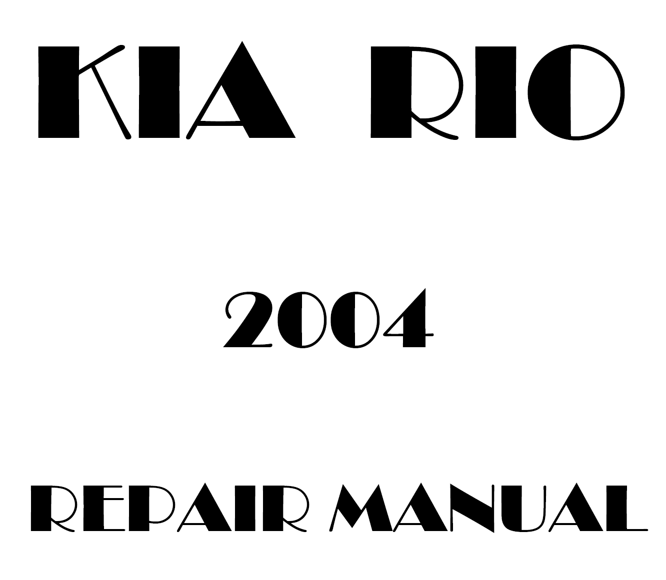 2004 Kia Rio repair manual