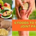 6 Food Choices- Cure Arthritis Pain