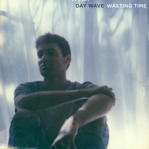 Single of the week: Day Wave - Wasting Time