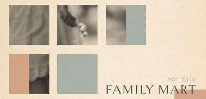 Family Mart – For Eric