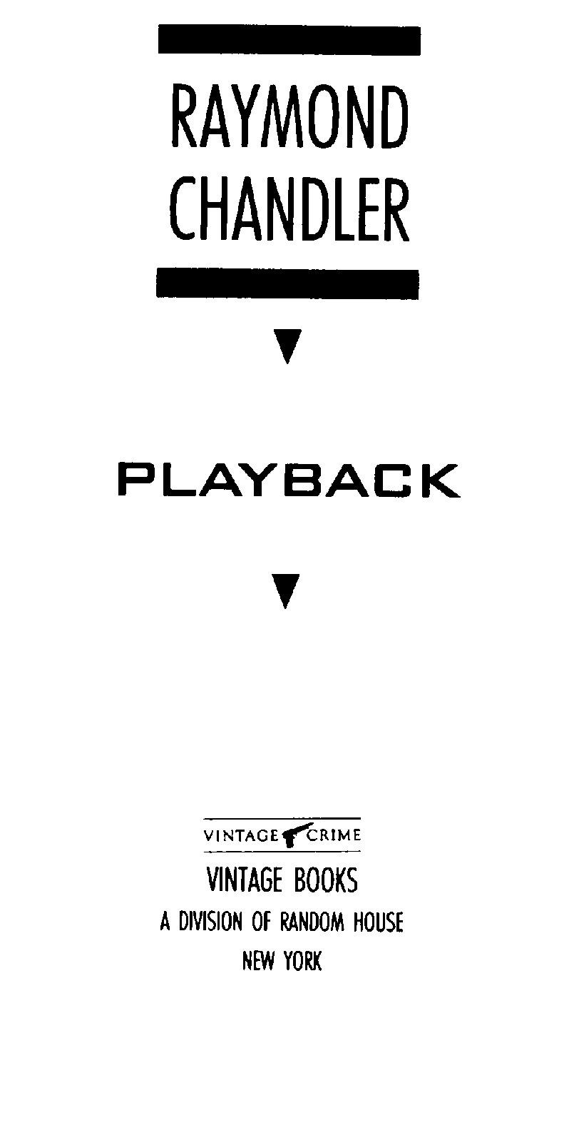 Playback, by Raymond Chandler