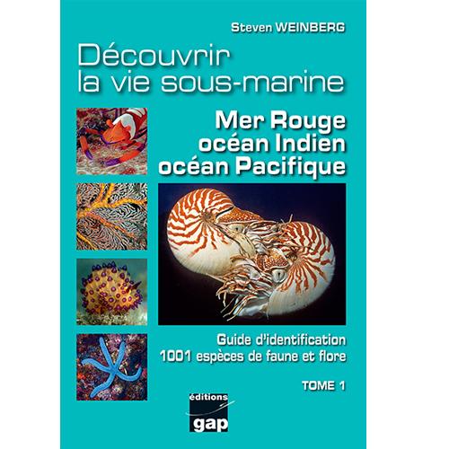 vie sous-marine Mer Rouge-Océans Indien et Pacifique
