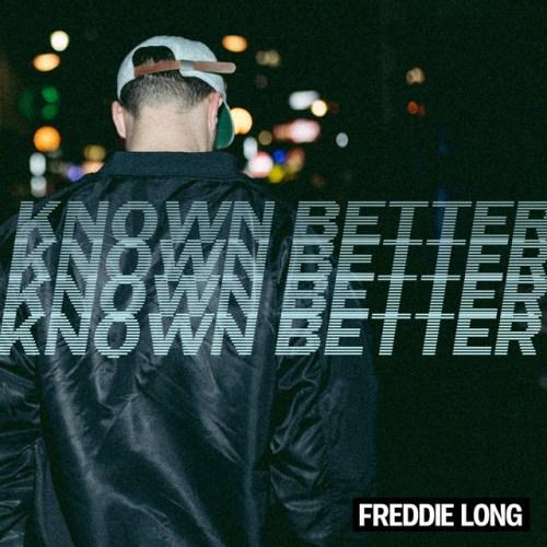 Freddie Long - Known Better (artwork faeton music)