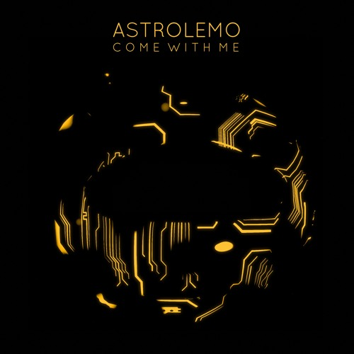Astrolemo - Come With Me (artwork faeton music)
