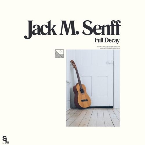 Jack M Senff - Full Decay (artwork faeton music)