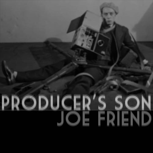 Joe Friend - Producer's Son (artwork faeton music)