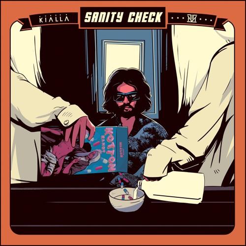 KIALLA - Sanity Check (artwork faeton music)