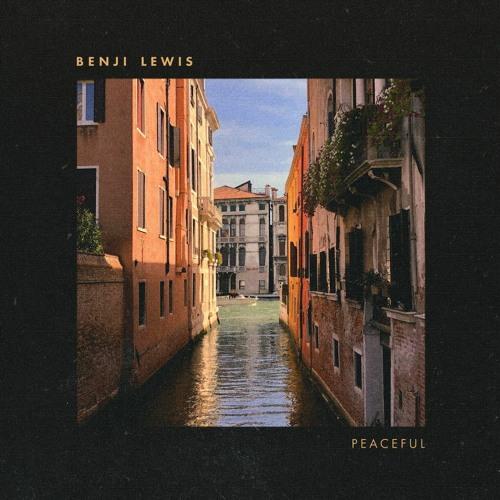 Benji Lewis - Peaceful (artwork faeton music)