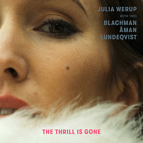 Julia Werup - The Thrill Is Gone (artwork faeton music)
