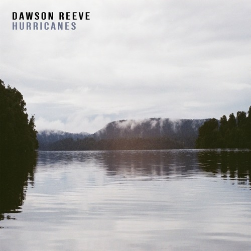 Dawson Reeve - Hurricanes (artwork faeton music)