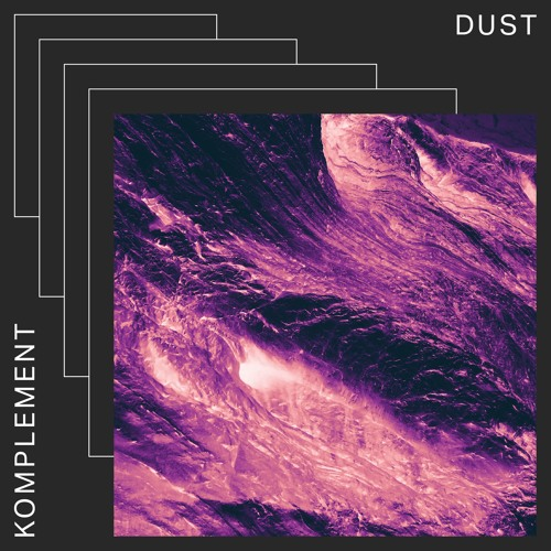 Komplement Dust artwork faeton music
