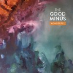 The Good Minus - Wonderful (artwork faeton music)
