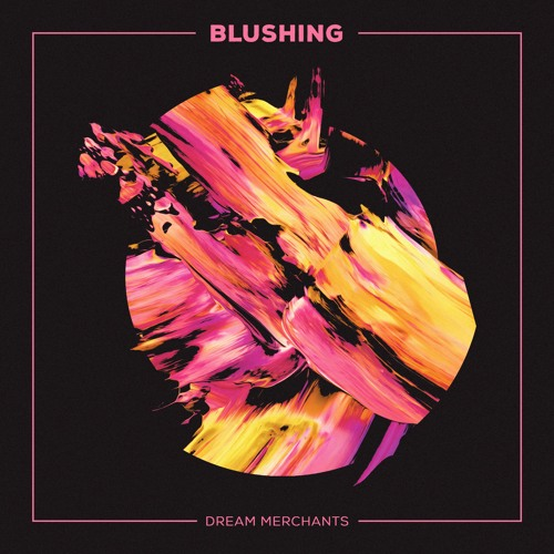 Blushing - Dream Merchants (artwork faeton music)