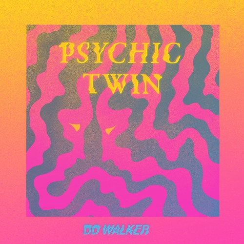 DD WALKER Psychic Twin artwork faeton music
