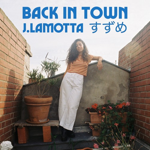 J.Lamotta - Back In Town (artwork faeton music)