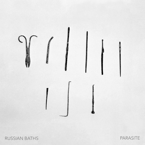 Russian Baths - Parasite (artwork faeton music)