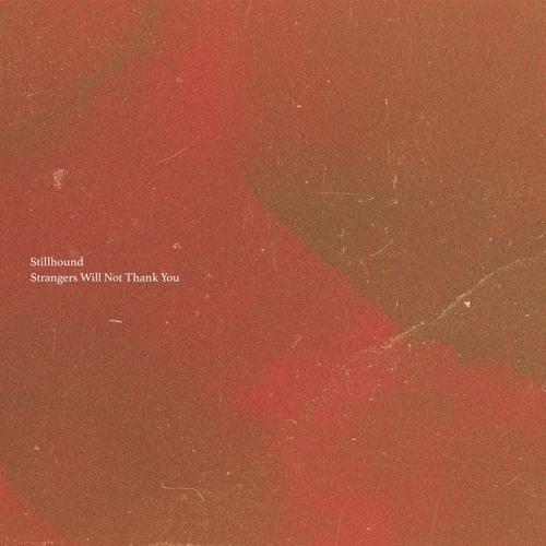 Stillhound Strangers Will Not Thank You artwork faeton music