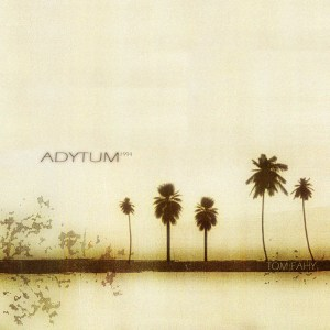 Adytum by Tom Fahy