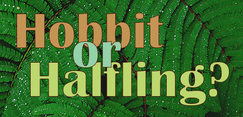 Hobbit of Halfling?