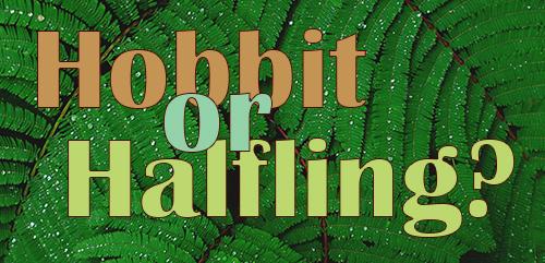 Hobbit of Halfling?