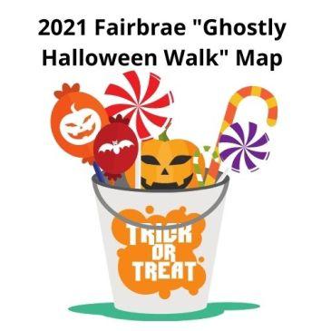 "2021 Fairbrae ""Ghostly Halloween Walk"" Map"
