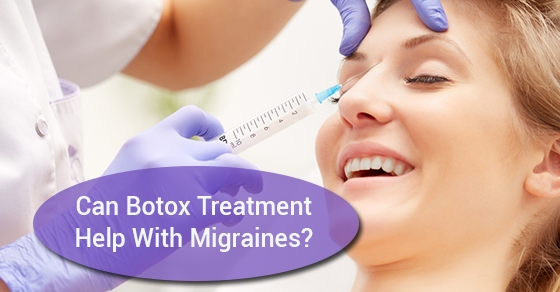 Can Botox Treatment Help With Migraines?