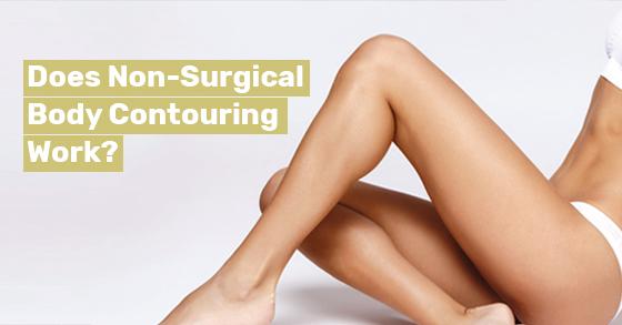 Non-Surgical Body Contouring Work