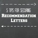 5 Tips For Securing Recommendation Letters