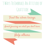 3 Ways To Embrace An Attitude of Gratitude