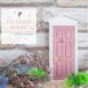BLOG dusk pink fairy door