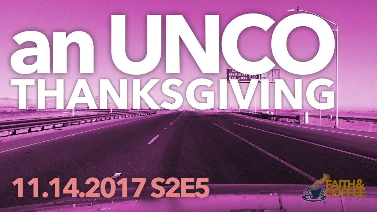 VLOG: S2E5 an UNCO THANKSGIVING