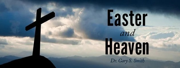 easter and heaven