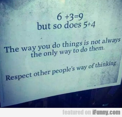 Meme: Respect Other People's Thinking – Or Not?