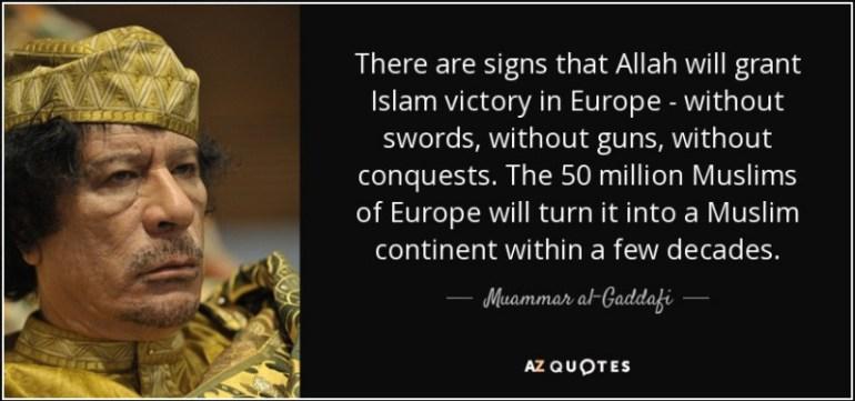 Gaddafi Islamic Invasion