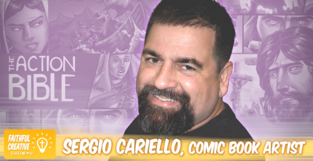 Faithful Creative - Ep10 - Sergio Cariello – Comic Book Artist