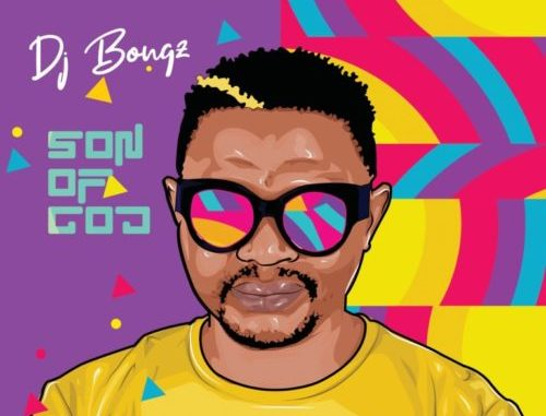 DJ Bongz Son of God album
