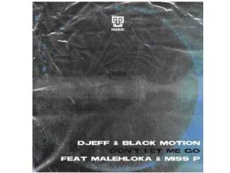 DJEFF & Black Motion – Don't Let Me Go