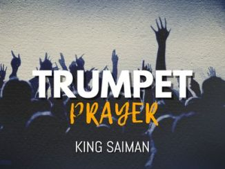 King Saiman – Trumpet Prayer
