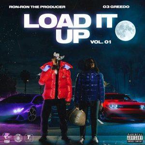 Fakaza Music Download 03 Greedo Load It Up Vol. 01 Album