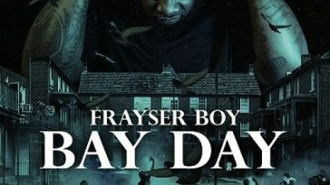 FRAYSER BOY – Bay Day EP