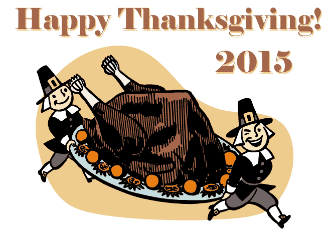 Happy Thanksgiving 2015!