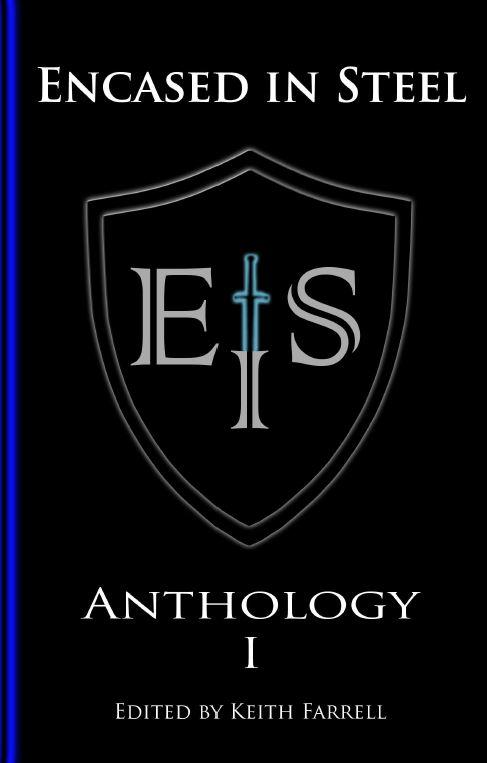 Encased in Steel Anthology I — Fallen Rook Publishing