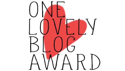 Der 'One Lovely Blog' - Award. Schön.