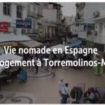 Vie nomade en Espagne : Notre logement à Torremolinos sur la Costa Del Sol
