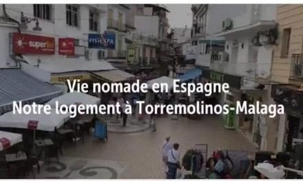 Vie nomade en Espagne Notre logement à Torremolinos sur la Costa Del Sol